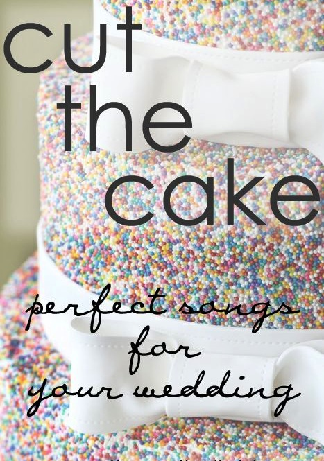 music-for-the-wedding-songs-for-cutting-the-cake